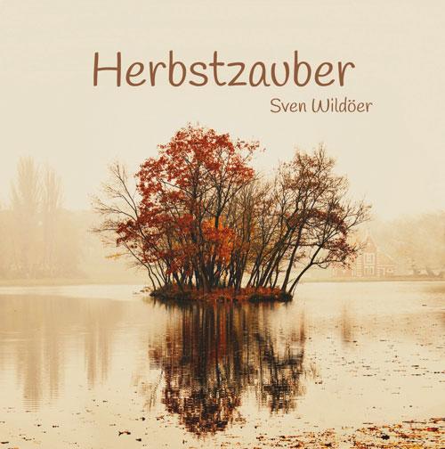 Herbstzauber, Sven Wildöer - Klavierzauber